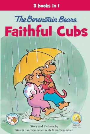 The Berenstain Bears, Faithful Cubs