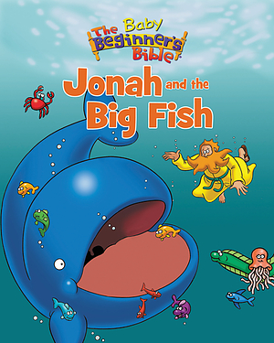 Baby Beginner's Bible: Jonah and the Big Fish