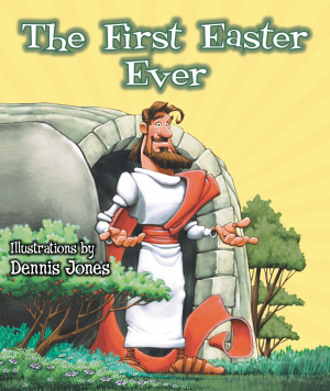 The First Easter Ever