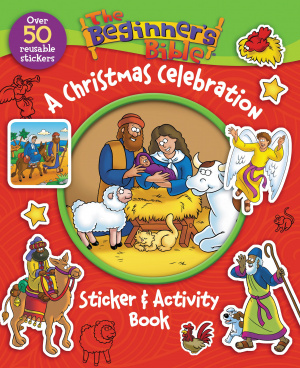 The Beginner's Bible A Christmas Celebration Sticker and Activity Book