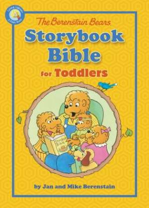 Berenstain Bears Storybook Bible for Little Ones