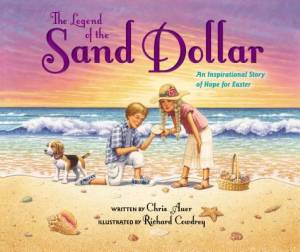 The Legend of the Sand Dollar, Newly Illustrated Edition