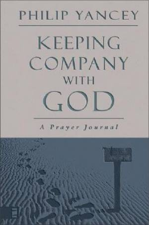 Keeping Company With God Hb
