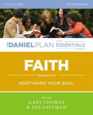 Daniel Plan: Faith Study Guide