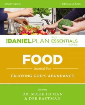 Daniel Plan: Food Study Guide