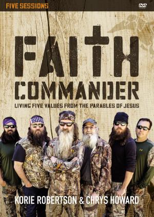 Faith Commander: A DVD Study
