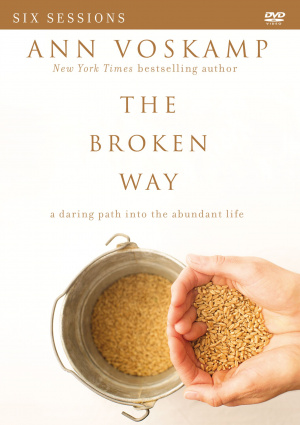 The Broken Way: A DVD Study