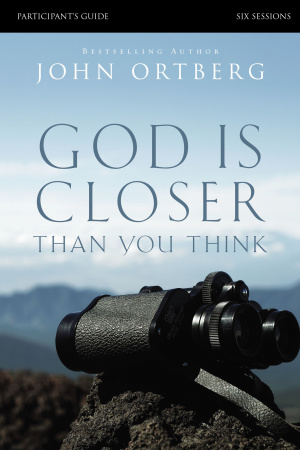 God Is Closer Than You Think: Participant's Guide
