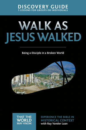 Walk as Jesus Walked Discovery Guide