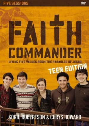 Faith Commander Teen Edition: A DVD Study