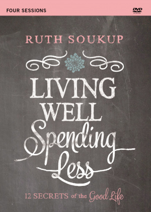 Living Well, Spending Less: A DVD Study