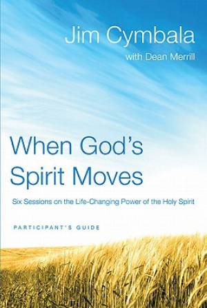 When God's Spirit Moves Participant's Guide with DVD