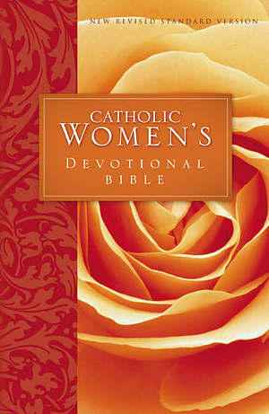 NRSV Catholic Women's Devotional Bible: Paperback