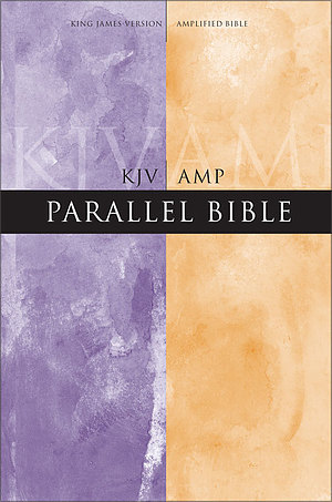 KJV / Amplified Parallel Bible: Hardback