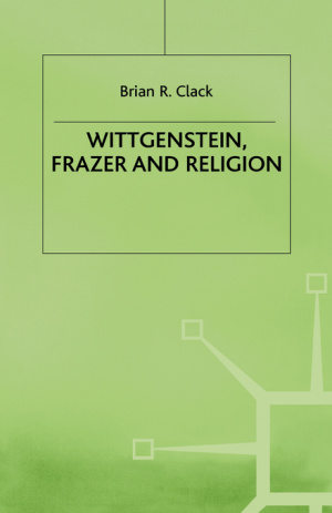 Wittgenstein, Frazer and Religion