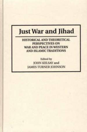 Just War and Jihad