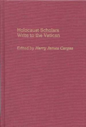 Holocaust Scholars Write to the Vatican