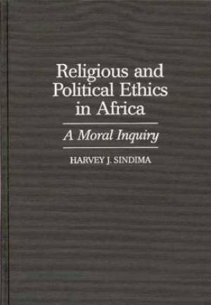 Religious and Political Ethics in Africa