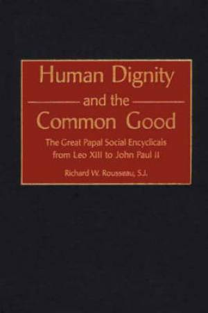 Human Dignity and the Common Good