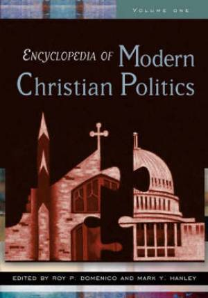 Encyclopedia of Modern Christian Politics