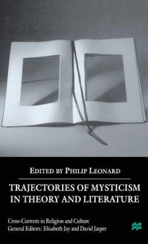 Trajectories of Mysticism in Theory and Literature