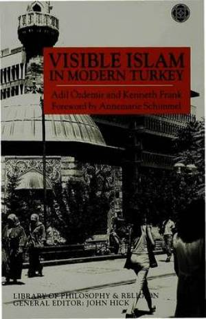 Visible Islam in Modern Turkey