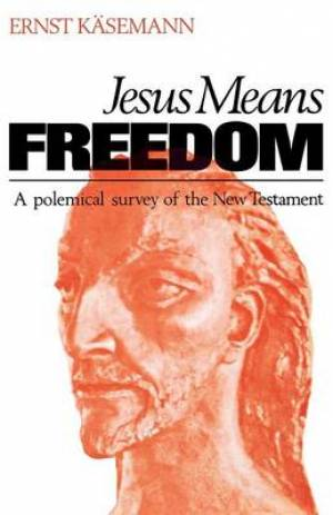 Jesus Means Freedom
