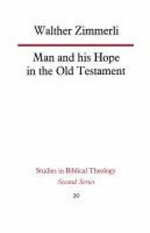 Man and His Hope in the Old Testament