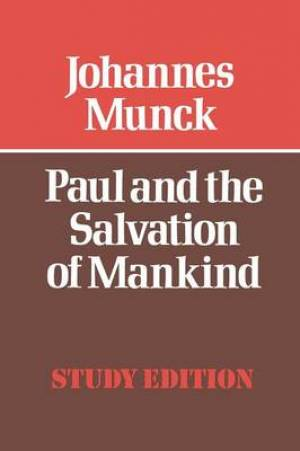 Paul and the Salvation of Mankind