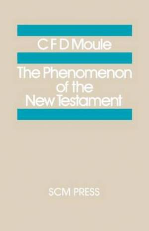 The Phenomenon of the New Testament