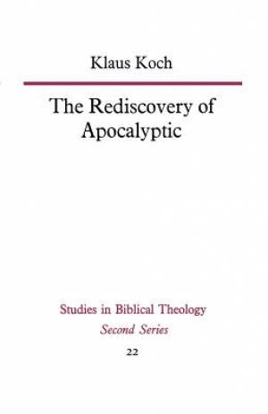 The Rediscovery of Apocalyptic