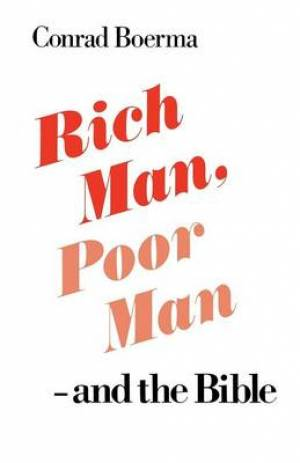 Rich Man, Poor Man and the Bible