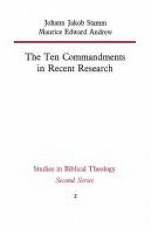 The Ten Commandments in Recent Research