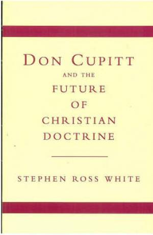 CUPITT & FUTURE CHRISTIAN DOCTRINE