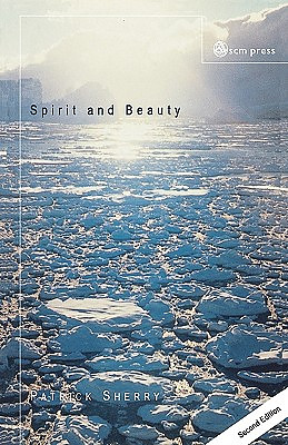 Spirit and Beauty: An Introduction to Theological Aesthetics