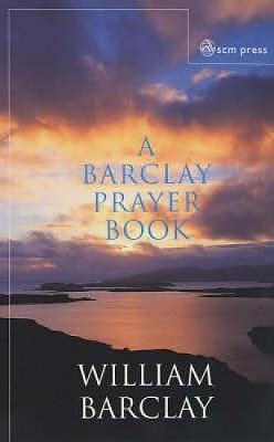 A BARCLAY PRAYER BOOK     N/E