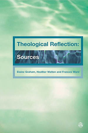 Theological Reflection: Sources, vol. 2