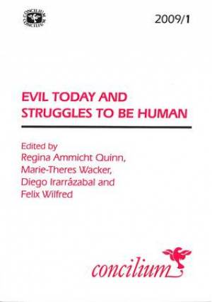 Evil Today and Struggles to be Human