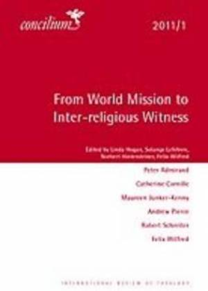 From World Mission to Inter-religious Witness