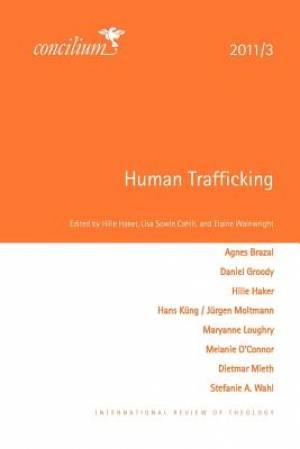 Concilium 2011/3: Human Trafficking