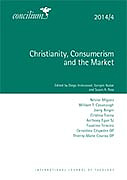 Concilium 2014/4 Christianity, Consumption and the Market
