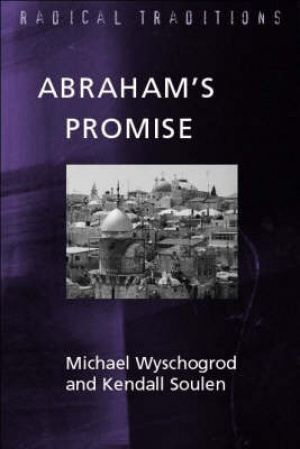 Abraham's Promise: Judaisim and Jewish-Christian Relations