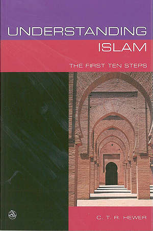 UNDERSTANDING ISLAM:FIRST TEN STEPS