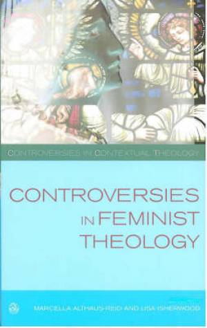 Controversies In Feminist Theology Pb
