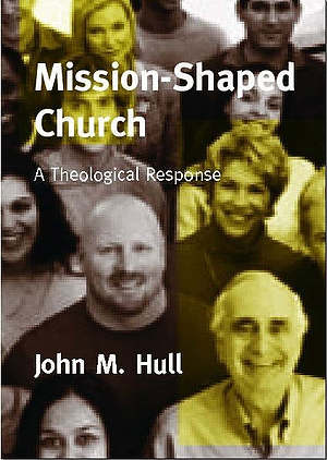 Mission Shaped Church A Theological Response