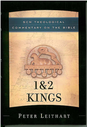 1 And 2 Kings : SCM Theological Commentary
