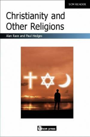 SCM Reader: Christianity And Other Religions