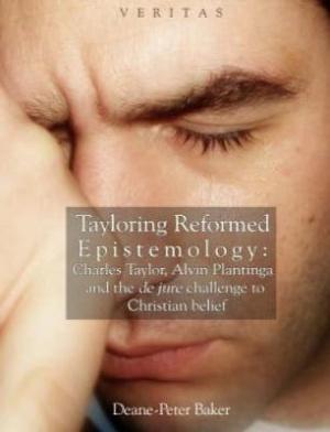 Tayloring Reformed Epistemology