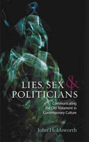 Lies Sex And Politicians