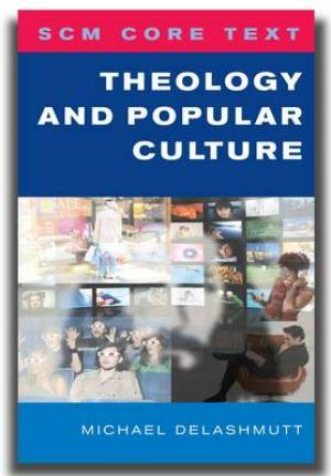 Theology and Popular Culture
